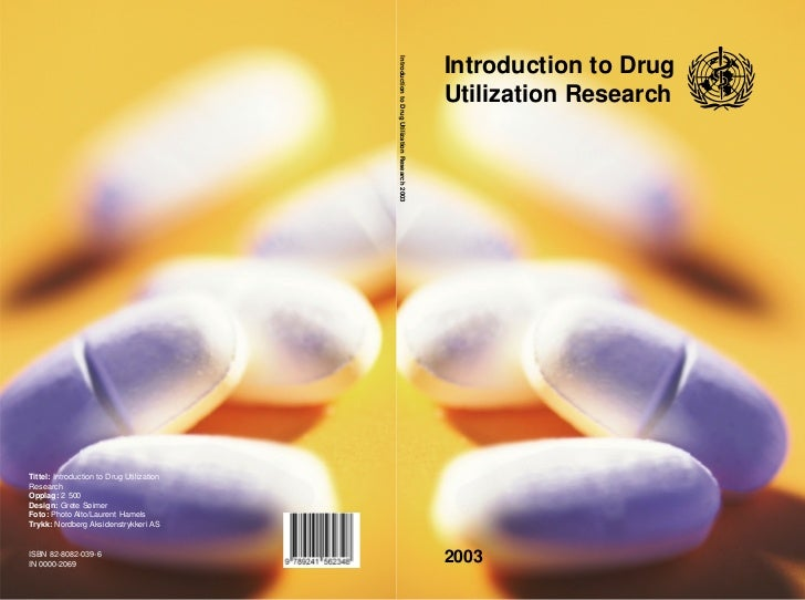 Introduction to Drug Utilization Research 2003                                                                            ...