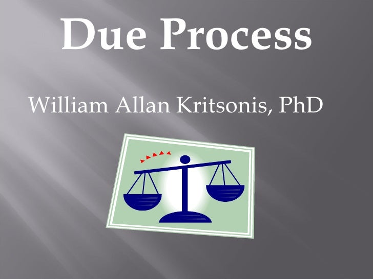 Due Process - William Allan Kritsonis, PhD