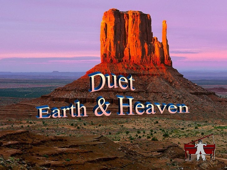Duet  Earth & Heaven