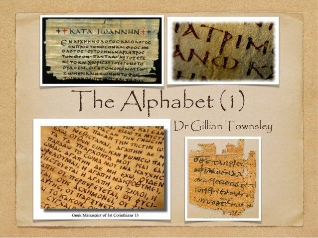 The Alphabet (1)  Dr Gillian Townsley