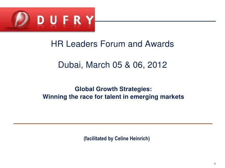 HR Leaders Forum and Awards                                     Dubai, March 05 & 06, 2012                                ...