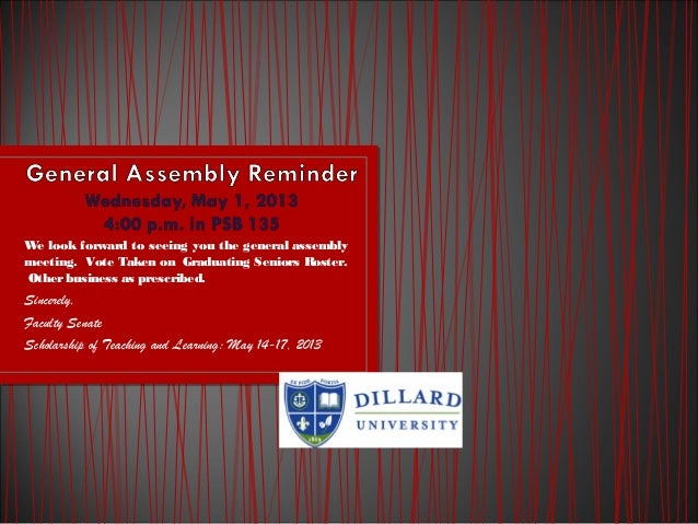 We look forward to seeing you the general assemblymeeting. Vote Taken on Graduating Seniors Roster.Otherbusiness as prescr...