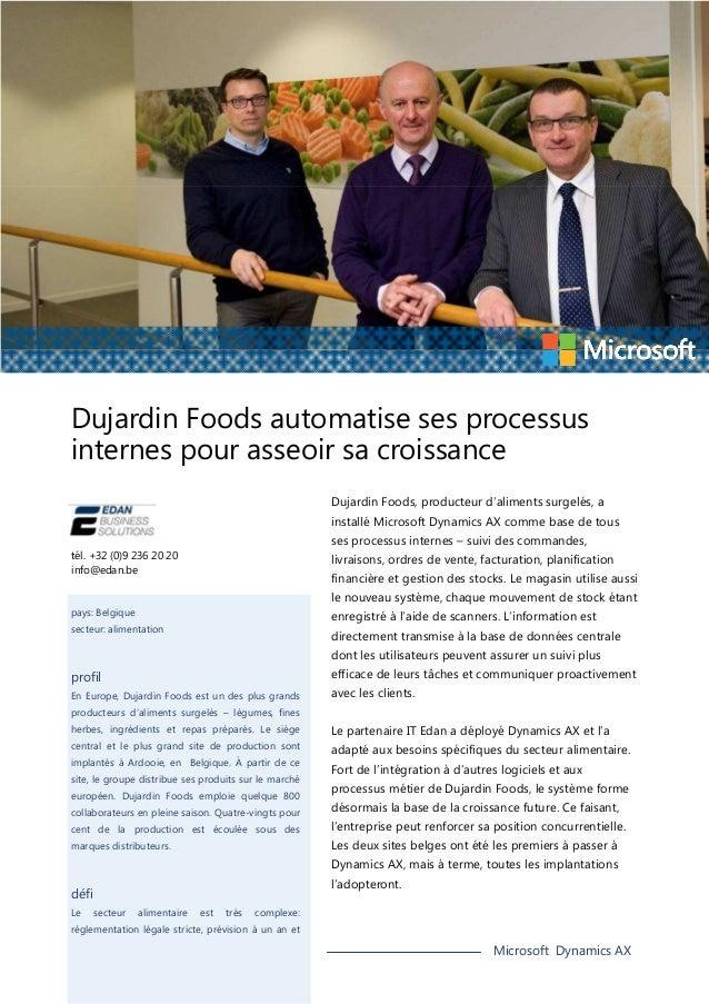 Dujardin Foods automatise ses processus internes pour asseoir sa croissance Dujardin Foods, producteur d'aliments surgelés...