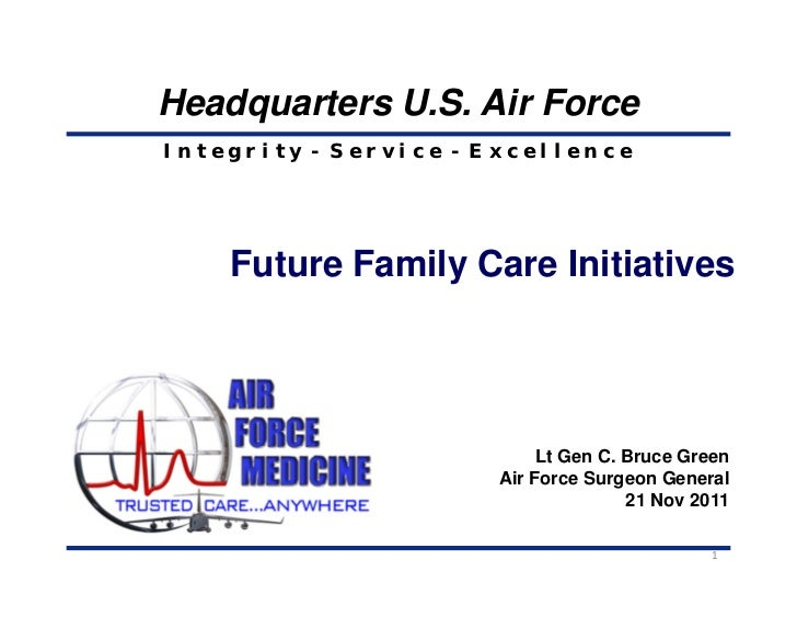 Headquarters U.S. Air ForceIntegrity - Service - Excellence    Future Family Care Initiatives                            L...
