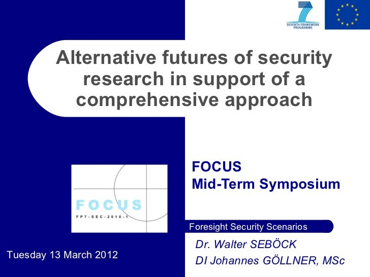 Alternative futures of security            research in support of a           comprehensive approach                      ...