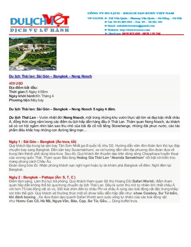 Du lịch Thái lan: Sài Gòn – Bangkok – Nong Nooch459 USDĐịa điểm bắt đầu:Thời gian:5 Ngày 4 ĐêmNgày khởi hành:Kh Tháng 4Phư...