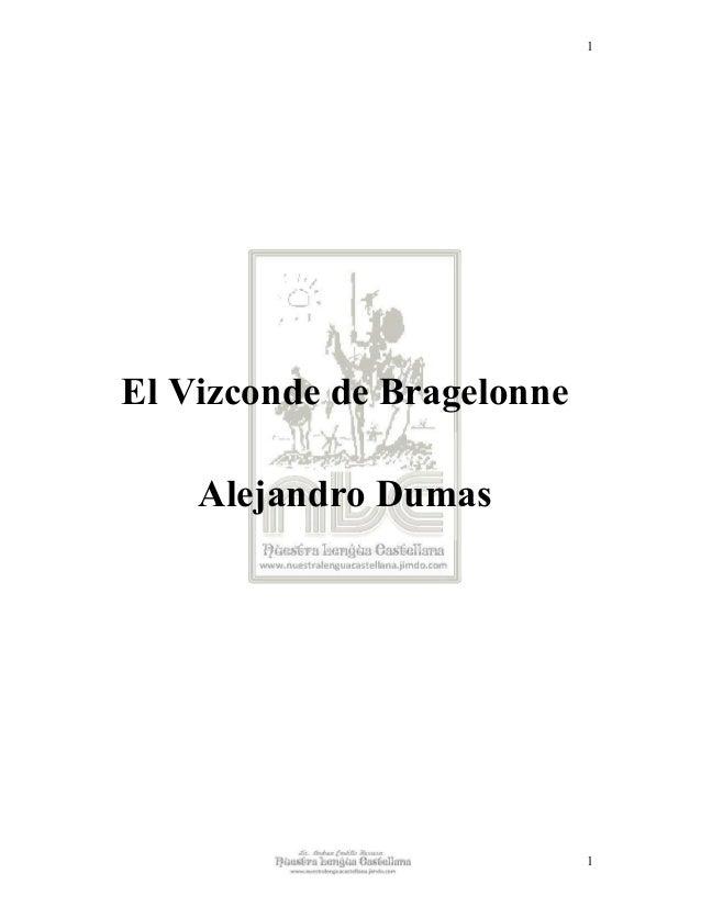 1El Vizconde de Bragelonne    Alejandro Dumas                            1
