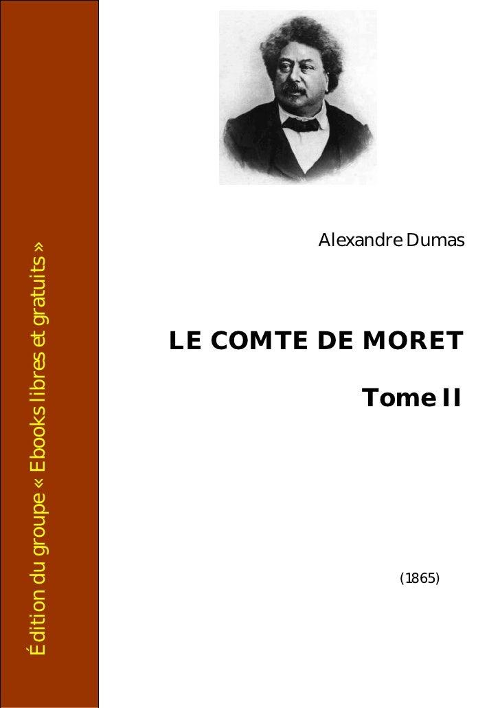 Dumas Comte De Moret T2