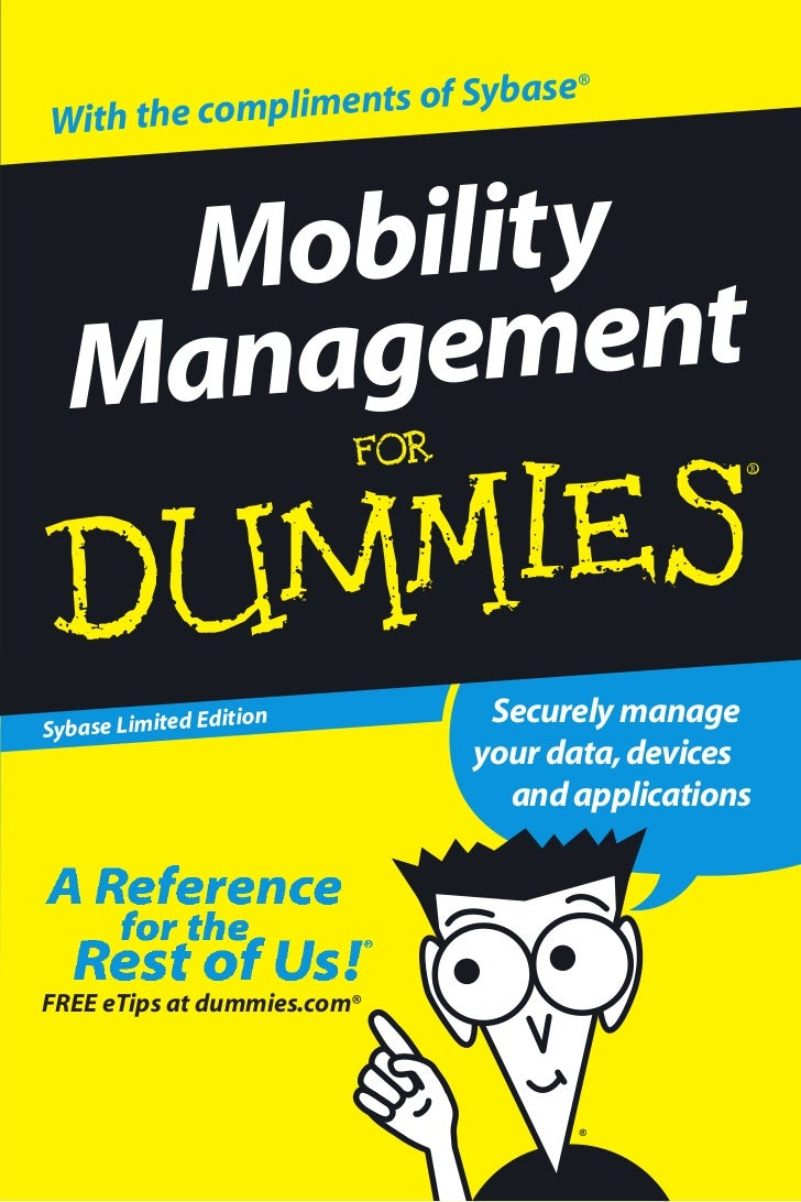 ts of Sybase®With the complimen   Mobility  ManagementSybase Limited Ed                 ition        Securely manage      ...