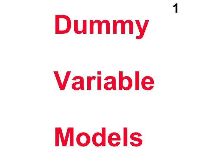 Dummy Variable Models