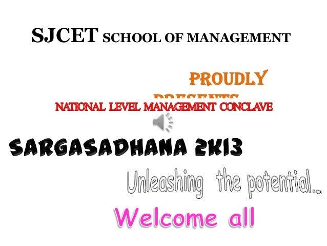 SJCET SCHOOL OF MANAGEMENT Proudly Presents