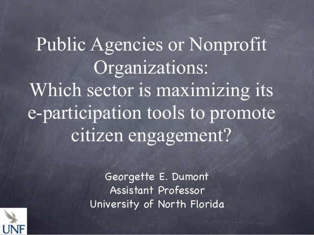 Public Agencies or Nonprofit          Organizations:Which sector is maximizing itse-participation tools to promote      ci...