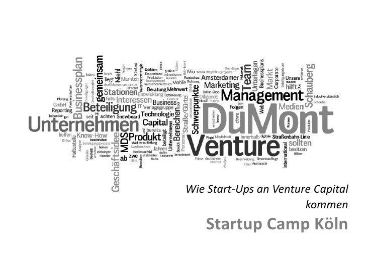 Wie Start-Ups an Venture Capital                                           kommen                        Startup Camp Köln...