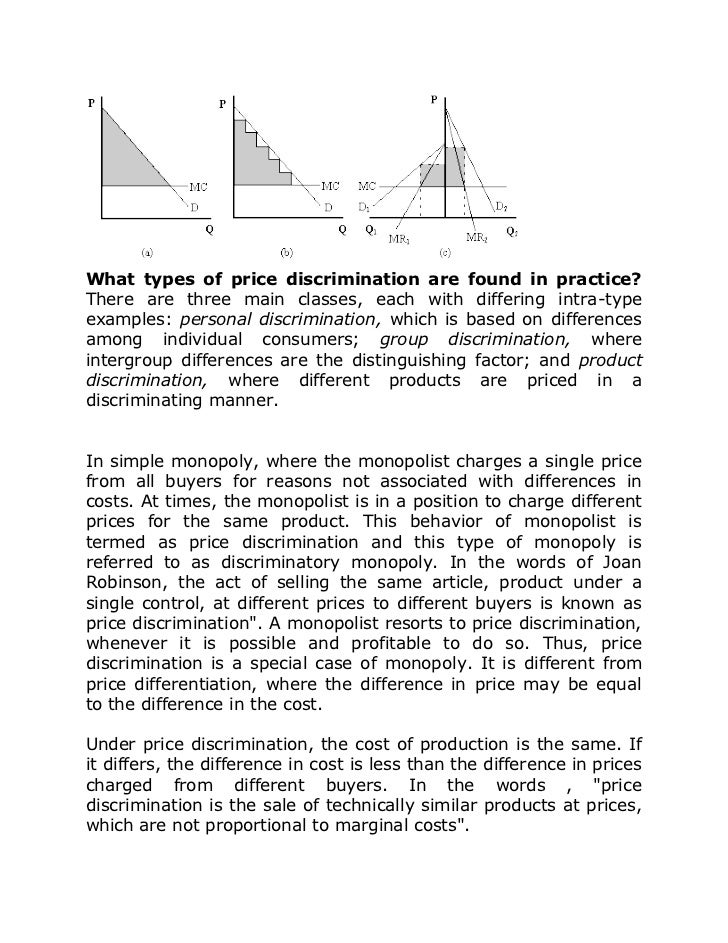 essay questions on price discrimination The increasing availability of detailed, individual-level data from retail settings presents new opportunities to study fundamental issues in product design, price discrimination, and consumer behavior in this set of essays i use a particularly rich data set provided by a major fashion goods.