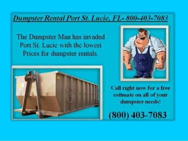 Dumpster rental port 800 403-7083