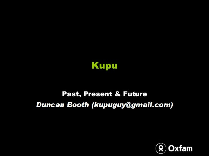 Duncan Booth   Kupu, Past Present And Future
