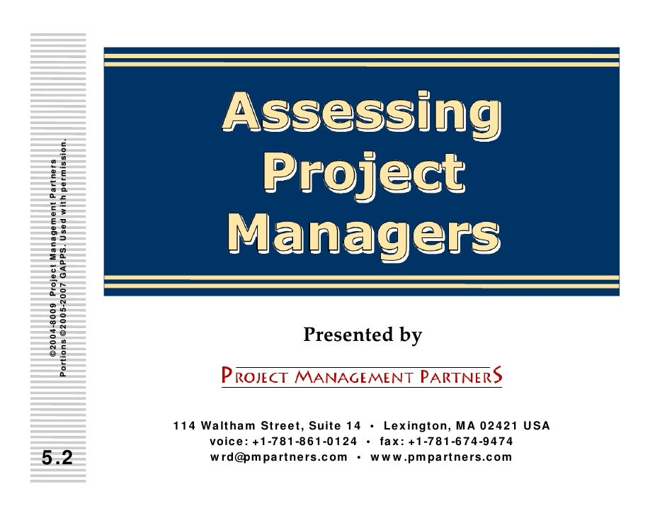 Portions ©2005 -2007 GAPPS. Used with permission.    ©2004 -8009 Project Management Partners          2005-      2004-    ...