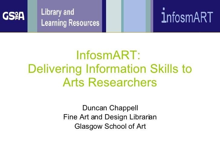 InfosmART: delivering Information Skills to Arts Researchers