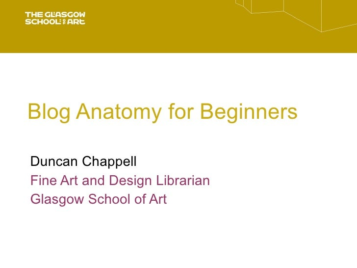Blog Anatomy for Beginners (by Duncan Chappell)