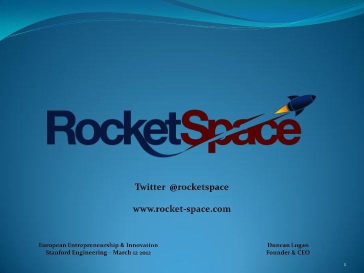 Duncan Logan - Rocketspace - Stanford Engineering - Mar 12 2012