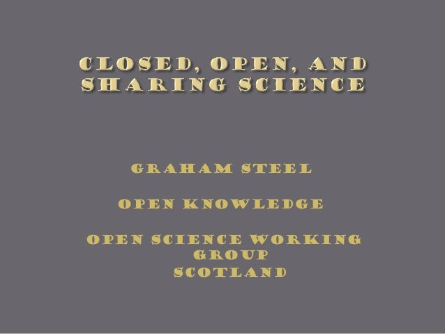 Graham Steel Open KNOWLEDGE Open science working group Scotland
