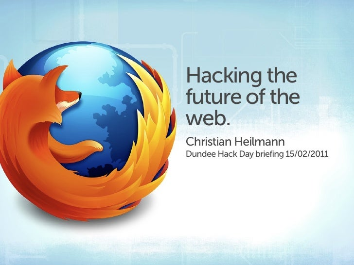 Hacking the future of the web