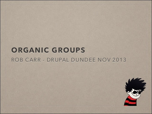 Organic Groups - Overview