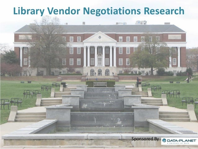 Library Vendor Negotiations Research  Sponsored By