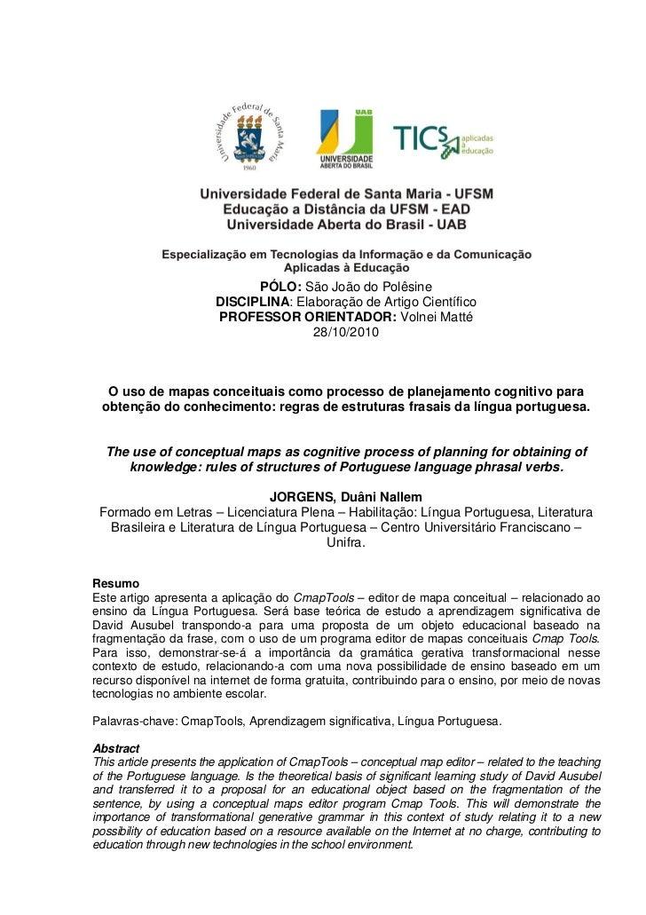PÓLO: São João do Polêsine                        DISCIPLINA: Elaboração de Artigo Científico                        PROFE...