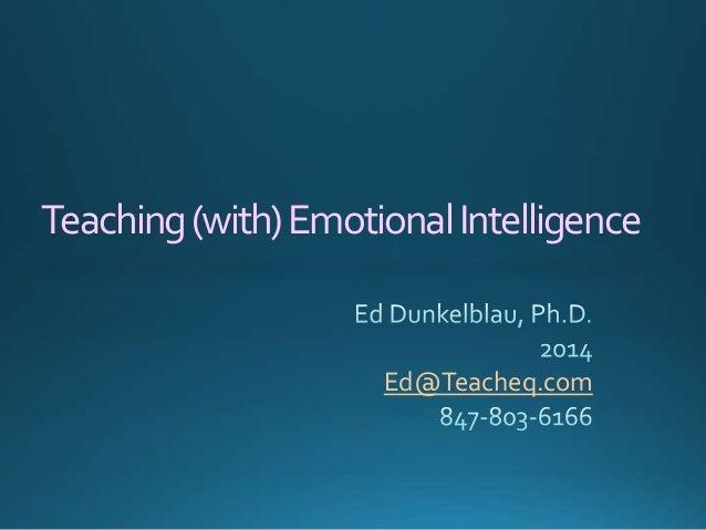 Teaching (with) Emotional Intelligence  Ed@Teacheq.com
