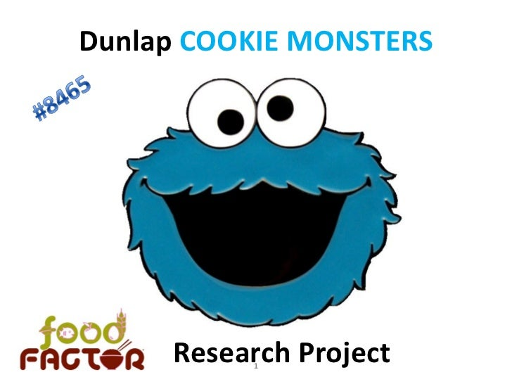 Dunlap COOKIE MONSTERS     Research Project          1