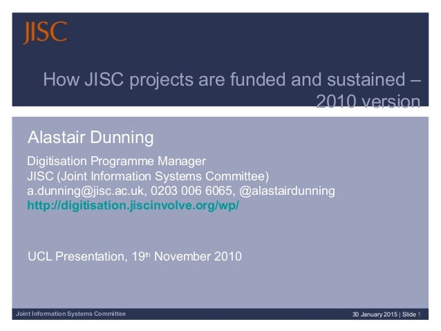 How JISC Projects are Funded and Sustained (2010 version)