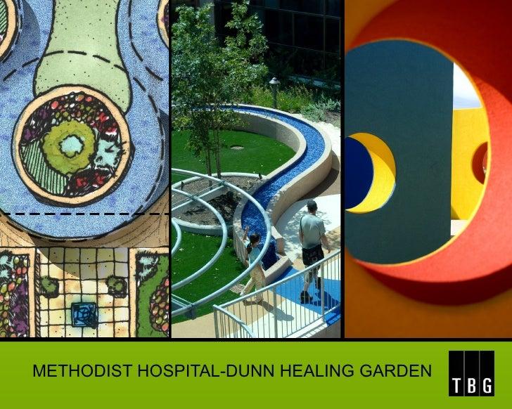 METHODIST HOSPITAL-DUNN HEALING GARDEN