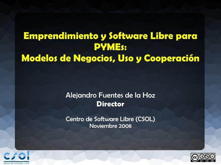 Emprendimiento y Software Libre para PYMEs: Modelos de Negocios, Uso y Cooperación