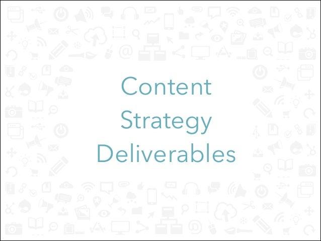 Content Strategy  Deliverables