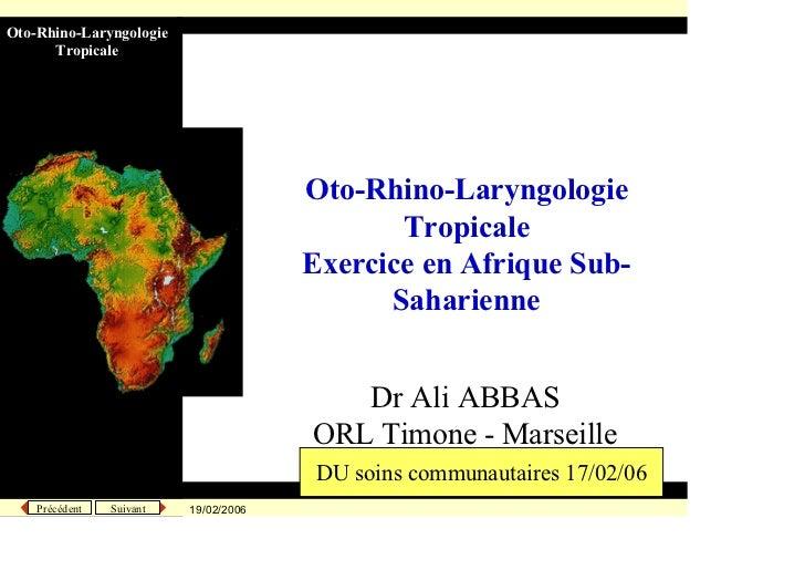 Oto-Rhino-LaryngologieUniversité de la Méditerranée         Tropicale                                                     ...