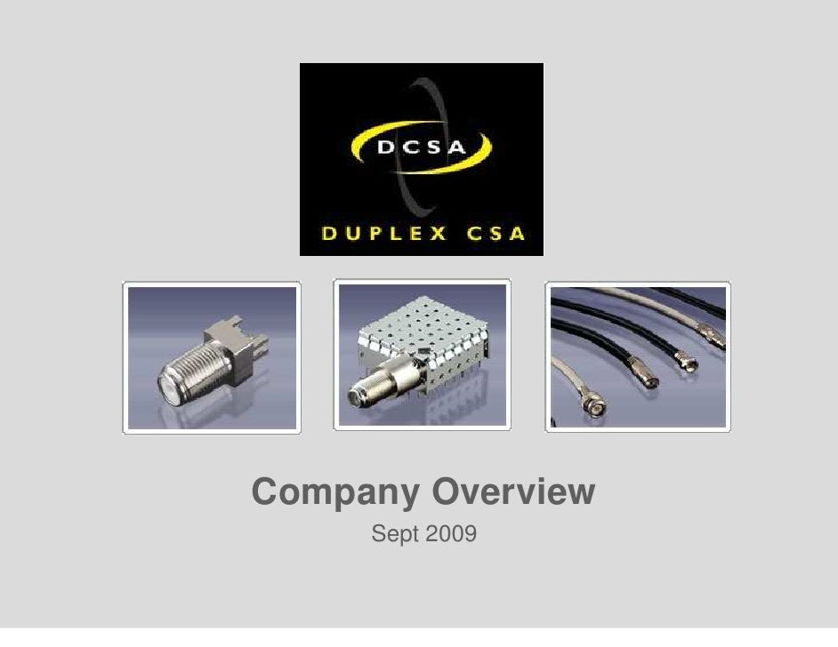 Company Overview      Sept 2009