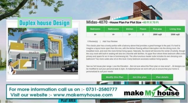 Duplex house design by Make My Houseé Midas   House Plan For Plot Size     Ft X