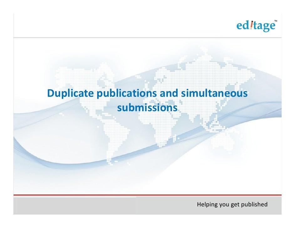 Duplicate publicationsandsimultaneous submissions