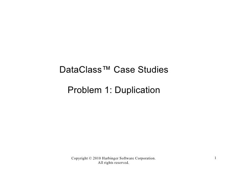 DataClass Case Study #1: Solving the Duplication Problem