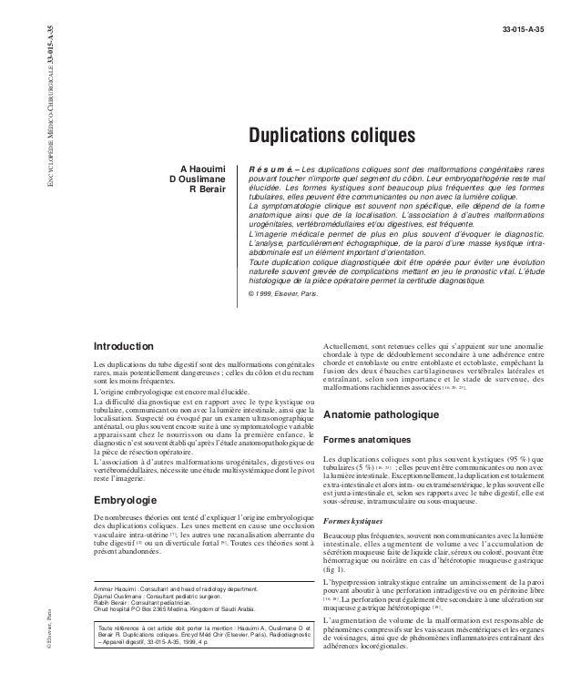 Duplications coliques  A Haouimi  D Ouslimane  R Berair  33-015-A-35  R é s u m é. – Les duplications coliques sont des ma...