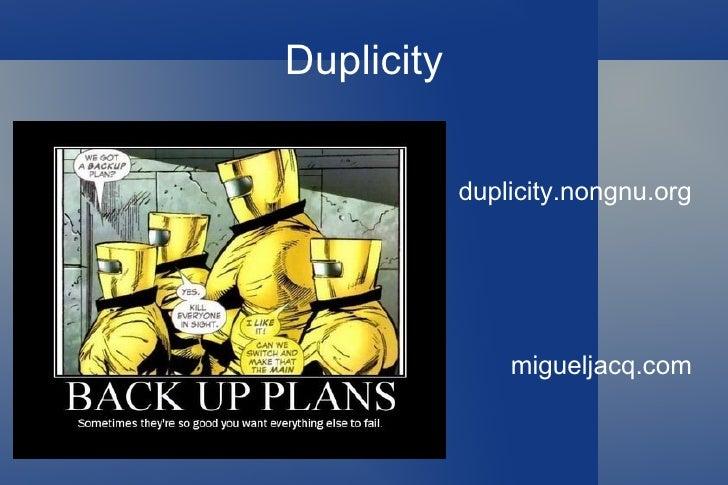 Duplicity duplicity.nongnu.org migueljacq.com