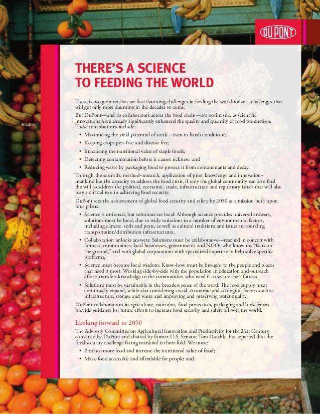 There's a Science to feeding the world There is no question that we face daunting challenges in feeding the world today—ch...