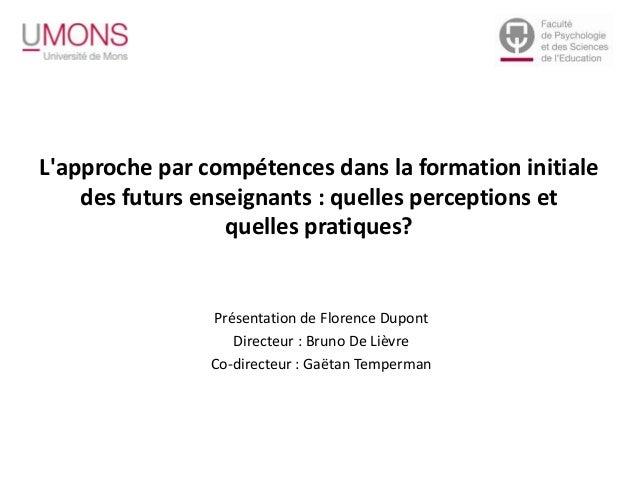 L'approche par compétences dans la formation initiale des futurs enseignants : quelles perceptions et quelles pratiques? P...