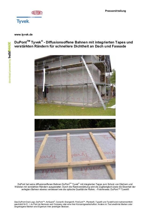 Pressemitteilung  www.tyvek.de  DuPontTM Tyvek® - Diffusionsoffene Bahnen mit integrierten Tapes und verstärkten Rändern f...