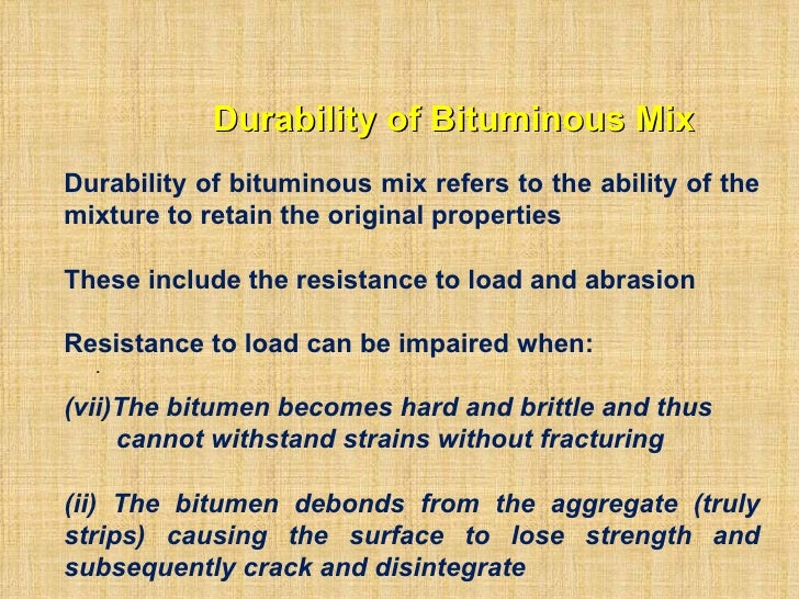 Durability of bituminous mix ce 463