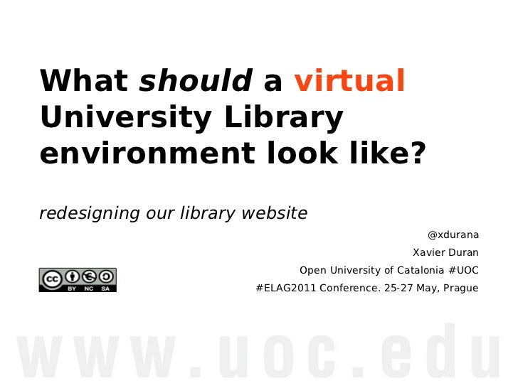 What should a virtualUniversity Libraryenvironment look like?redesigning our library website                              ...
