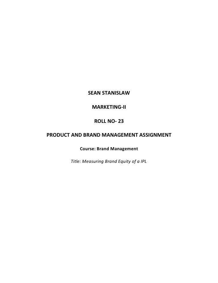SEAN STANISLAW                 MARKETING-II                  ROLL NO- 23PRODUCT AND BRAND MANAGEMENT ASSIGNMENT           ...