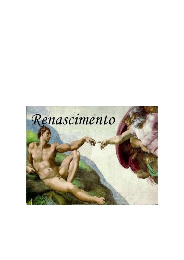 Durante os séculos XV e XVI intensificou-se, na Europa, a produção artística e científica. Chamou-se Renascimento ou renas...