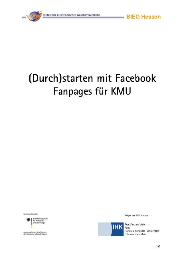 (Durch)starten mit Facebook Fanpages für KMU - Netzwerk Elektronischer Geschäftsverkehr - BIEG Hessen